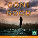 Gone for Good Audiobook by David Bell Narrated by Laurel Lefkow