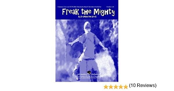 Freak the Mighty Literature Guide (Common Core and NCTE/IRA ...