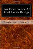 An Occurrence at Owl Creek Bridge, Ambrose Bierce, 1496092546