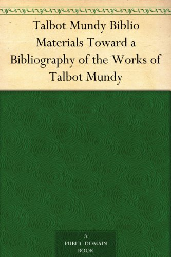 talbot-mundy-biblio-materials-toward-a-bibliography-of-the-works-of-talbot-mundy