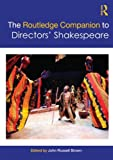img - for The Routledge Companion to Directors' Shakespeare (Routledge Companions (Paperback)) book / textbook / text book