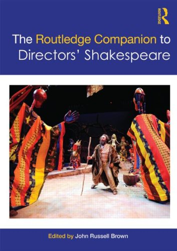 The Routledge Companion to Directors' Shakespeare (Routledge Companions (Paperback))