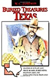 Buried Treasures of Texas, W. C. Jameson, 0874831784