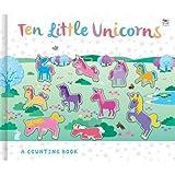 Ten Little Unicorns (3D Counting to Ten Books)