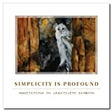 Simplicity Is Profound, Rod MacIver, 1933937645