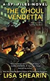The Ghoul Vendetta (A SPI Files Novel)