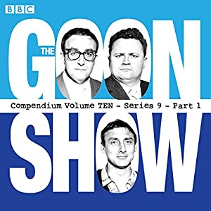 The Goon Show, Compendium 10 (Series 9, Part 1) Radio/TV Program