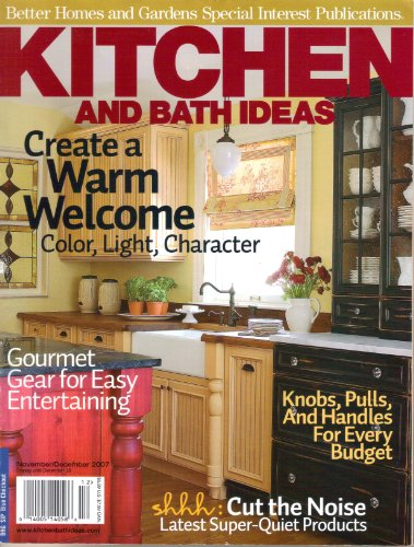 Kitchen and Bath Ideas, Better Homes and Gardens Special Interest Publications (November December, 2007)
