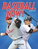 img - for Baseball Now! book / textbook / text book