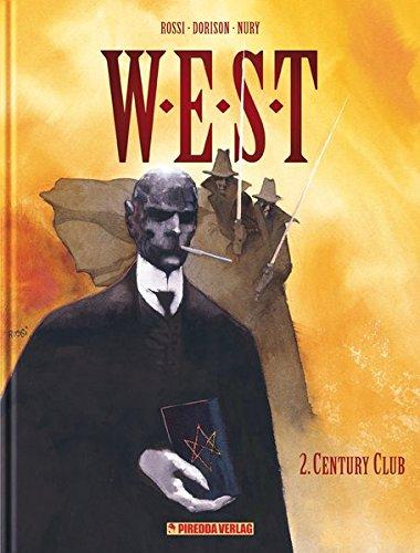 Century Club (W.E.S.T, Band 2)
