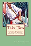 img - for Take Two: Another Anthology of English Writing from the Costalegre (Volume 2) book / textbook / text book