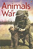 Animals at War, Isabel George and Rob Lloyd Jones, 0794514227