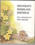 img - for Mousekin's Woodland Birthday book / textbook / text book