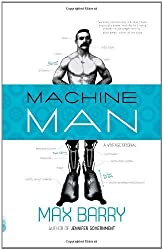 Machine Man by Max Barry (Aug 9 2011)