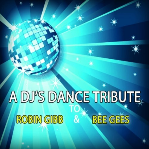 Stayin Alive (A.r. Remix) (Stayin Alive A Tribute To The Bee Gees)