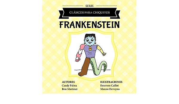 Frankenstein (Clásicos para Chiquitos) eBook: Palma, Candy ...
