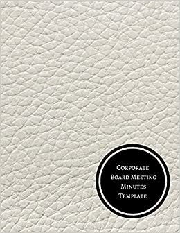 corporate board meeting minutes template minutes log journals for
