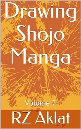 Drawing Shojo Manga Vol. 2 - Kindle edition by RZ Aklat