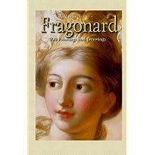 Fragonard:  100 Paintings and Drawings