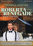 img - for Roberta and the Renegade by Stephen Bly (The Carson City Chronicles Series, Book 3) by Books In Motion.com book / textbook / text book