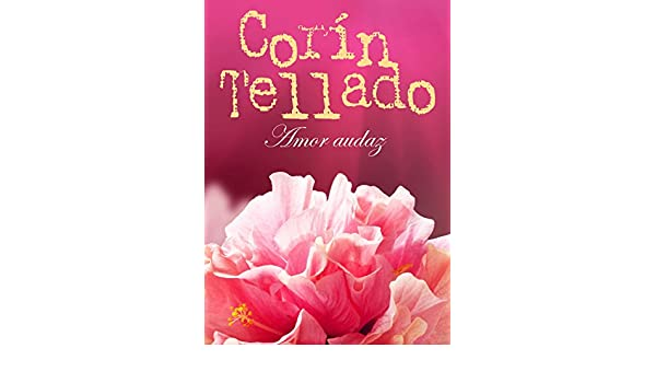 Amor audaz (Volumen independiente) (Spanish Edition) - Kindle edition by Corín Tellado. Literature & Fiction Kindle eBooks @ Amazon.com.