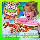 God's Kids Grow - Fruit of the Spirit