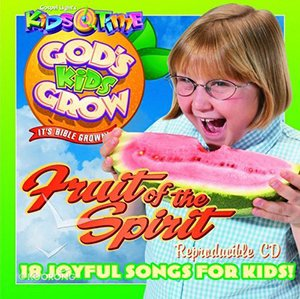 God's Kids Grow - Fruit of the Spirit by David C Cook