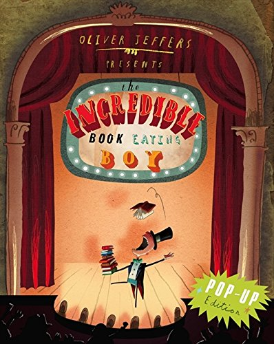 Download Oliver Jeffers Presents the Incredible Book Eating Boy. pdf epub