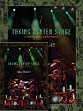 Neil Peart: Taking Center Stage Combo Pack, Neil Peart, 1480394548
