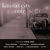Kansas City Noir | Steve Paul