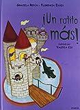 img - for Un Ratito Mas! (Spanish Edition) book / textbook / text book