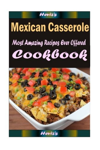 Download mexican casserolehealthy and easy homemade for your best download mexican casserolehealthy and easy homemade for your best friend book pdf audio idvfys27f forumfinder Choice Image
