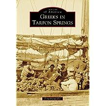 Greeks in Tarpon Springs (Images of America)