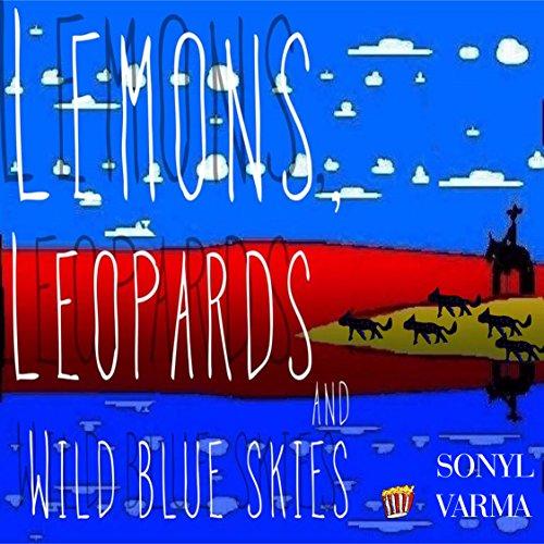 (Lemons. Leopards and Wild Blue Skies (PopKorn Press Book 55))