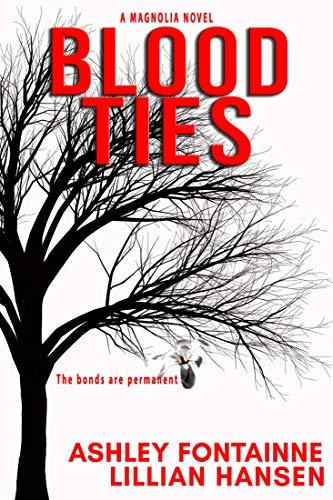 (Blood Ties - A Magnolia Novel)