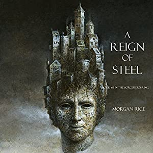 A Reign of Steel Audiobook