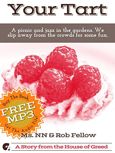 Your Tart: A picnic and jazz in the gardens. We slip away from the crowds for some fun. (Cuck You! Interracial Book 11)