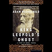 King Leopold's Ghost: A Story of Greed,…
