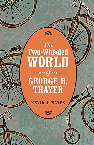 the-two-wheeled-world-of-george-b-thayer