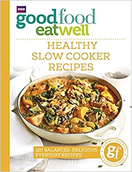 Good food eat well healthy slow cooker recipes amazon jo good food eat well healthy slow cooker recipes amazon jo scarratt jones 9781785941986 books forumfinder Gallery