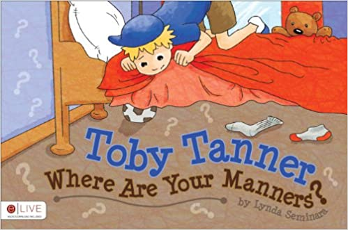 Read Toby Tanner, Where Are Your Manners? PDF