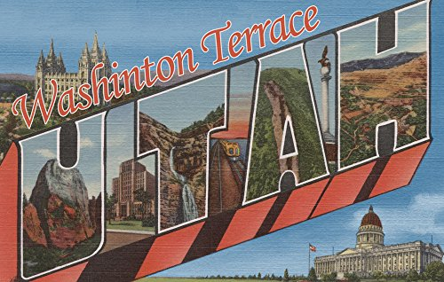 Washington Terrace, Utah - Large Letter Scenes (36x54 Giclee Gallery Print, Wall Decor Travel Poster) ()