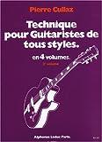 Technique pour Guitaristes de Tous Styles. Volume 3/4
