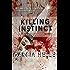 Killing Instinct (Michael Sykora Suspense Novels Book 3)