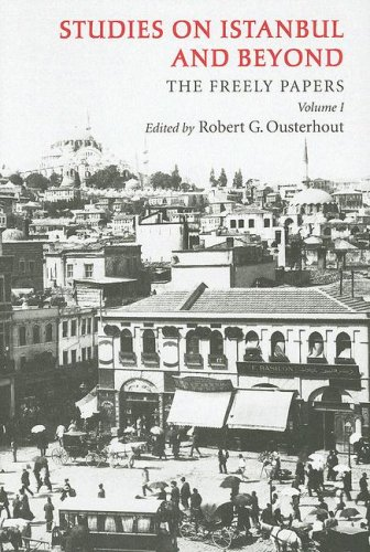 Studies on Istanbul and Beyond: The Freely Papers, Volume 1