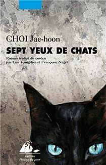 Sept yeux de chats par Choi
