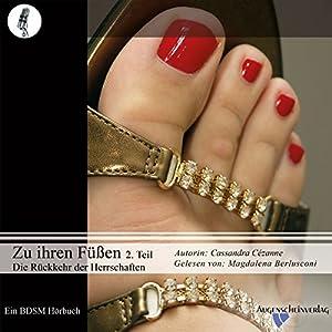 Die Rückkehr der Herrschaften (Zu ihren Füßen 2) Hörbuch
