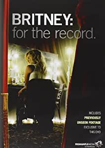 Britney Spears - Britney - For The Record [DVD] [2008] [Reino Unido]