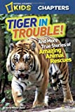 Tiger in Trouble!, Kelly Milner Halls, 1426310781