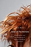 img - for Anne of Tim Hortons: Globalization and the Reshaping of Atlantic-Canadian Literature book / textbook / text book
